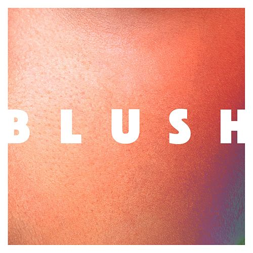 Blush - Single de Elekfantz