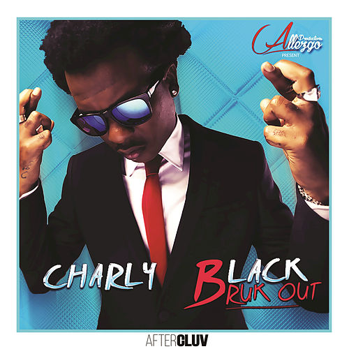 Bruk Out by Charly Black