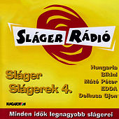 Sláger Slágerek 4. by Various Artists