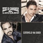 Play & Download Cotovelo Vai Doer by Zezé Di Camargo & Luciano | Napster