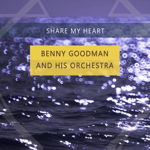 Share My Heart von Benny Goodman