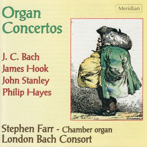 Stanley, Bach, Hayes & Hook: Organ Concertos de Stephen Farr