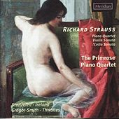 Strauss: Piano Quartet - Violin Sonata - Cello Sonata by The Primrose Piano Quartet