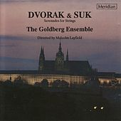 Play & Download Dvořák & Suk: Serenades for Strings by The Goldberg Ensemble | Napster