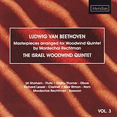 Beethoven: Masterpieces Arranged for Woodwind Quintet, Vol. 3 by The Israel Woodwind Quintet