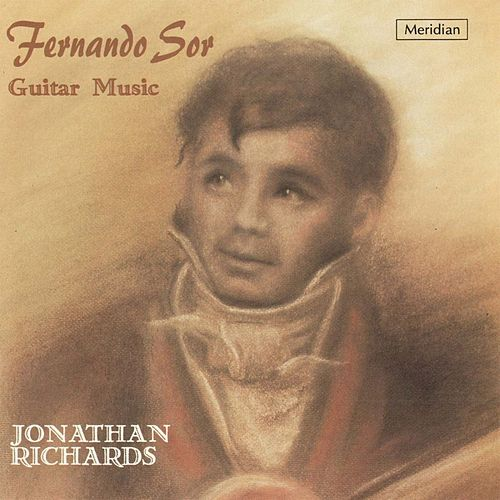 Play & Download Fernando Sor: Guitar Music by Jonathan Richards | Napster