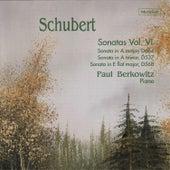 Play & Download Schubert: Sonatas, Vol. VI by Paul Berkowitz | Napster