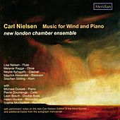 Play & Download Nielsen: Music for Wind and Piano by New London Chamber Ensemble | Napster
