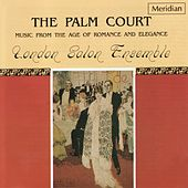 The Palm Court: Music from the Age of Romance and Elegance by The London Salon Ensemble