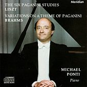 Liszt: The Six Paganni Studies / Brahms: Variations on a Theme of Paganini by Michael Ponti