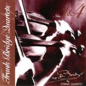 Bridge: Quartets Nos. 1 & 4 by The Bridge String Quartet