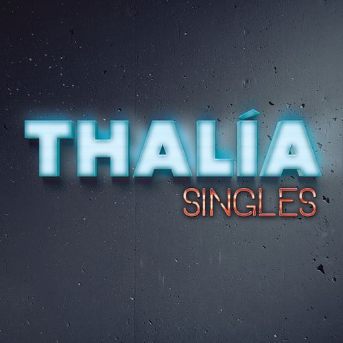 Play & Download Singles by Thalía | Napster