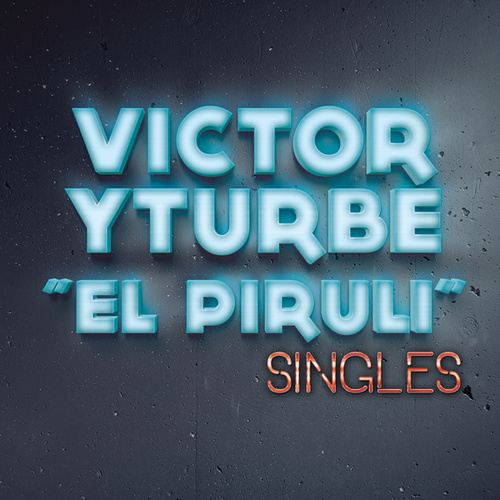 Play & Download Singles by Victor Yturbe