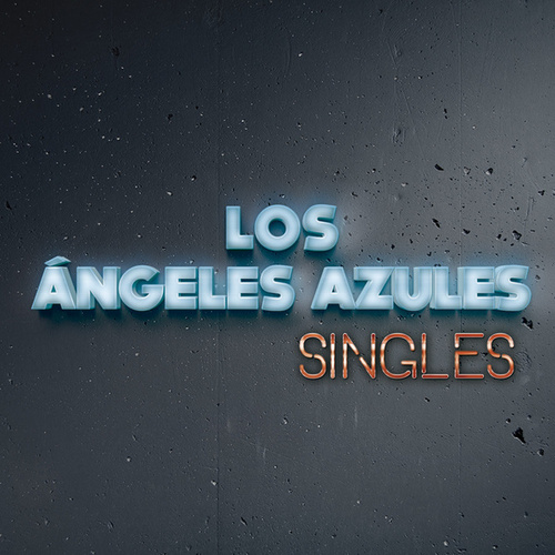 Play & Download Singles by Los Angeles Azules | Napster