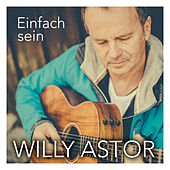 Einfach sein by Willy Astor