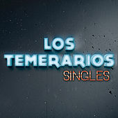 Play & Download Singles by Los Temerarios | Napster