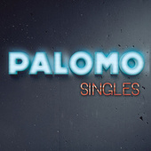 Play & Download Singles by Palomo | Napster