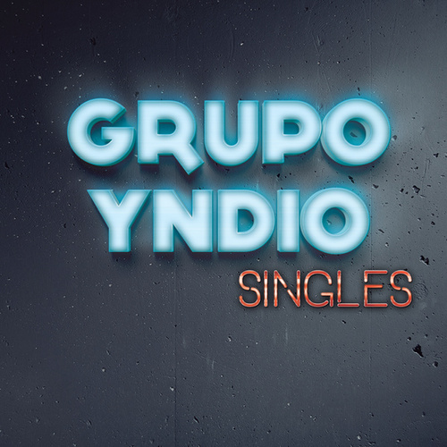 Play & Download Singles by Grupo Yndio | Napster