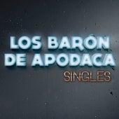 Play & Download Singles by Los Barón De Apodaca | Napster