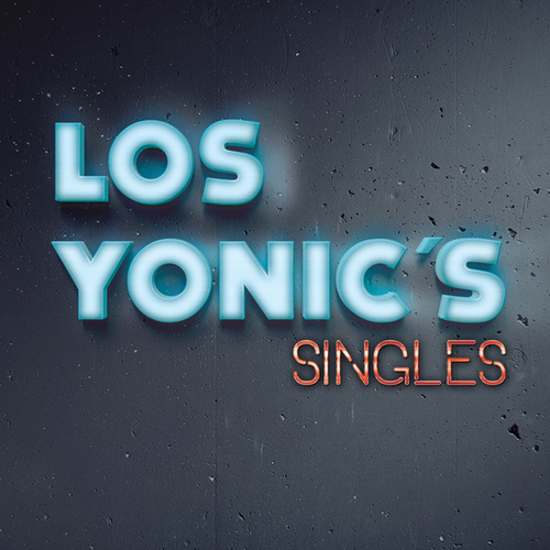 Singles by Los Yonics