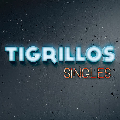 Play & Download Singles by Los Tigrillos | Napster
