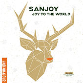 Play & Download Joy to the World by Sanjoy (Bhumi) | Napster