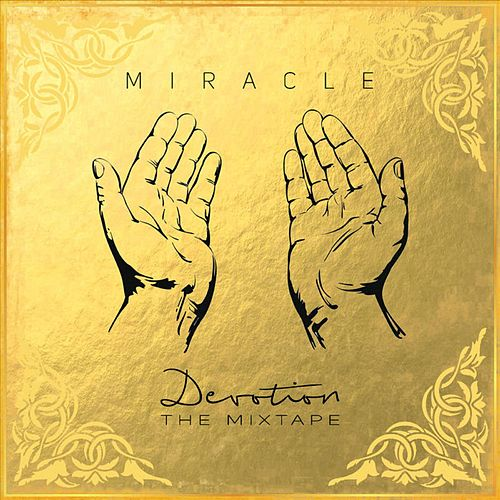 Devotion by Miracle