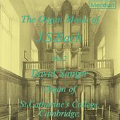 The Organ Music of J.S. Bach, Vol. 2 by David Sanger