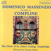 Play & Download Massenzio: The Office of Compline by The Choir of St. Johns College, Cambridge | Napster