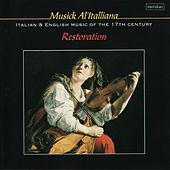 Musick Al'italliana: Italian & English Music of the 17th Century von Restoration