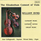 Byrd: The Elizabethan Consort of Viols by Michael Bailey