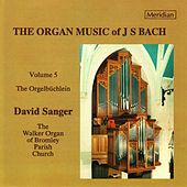 The Organ Music of J.S. Bach, Vol. 5