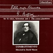 Play & Download Rossini: Petite Messe Solennelle by Combattimento | Napster