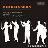 Mendelssohn: Complete Works for String Quartet, Vol. 2 by Maggini Quartet