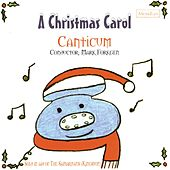 Play & Download A Christmas Carol by Canticum | Napster