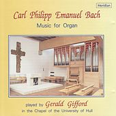 Carl Philipp Emanuel Bach: Music for Organ von Gerald Gifford