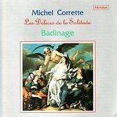 Corrette: Les Delices de la Solitude by Badinage
