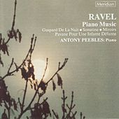 Play & Download Ravel: Piano Music by Antony Peebles | Napster