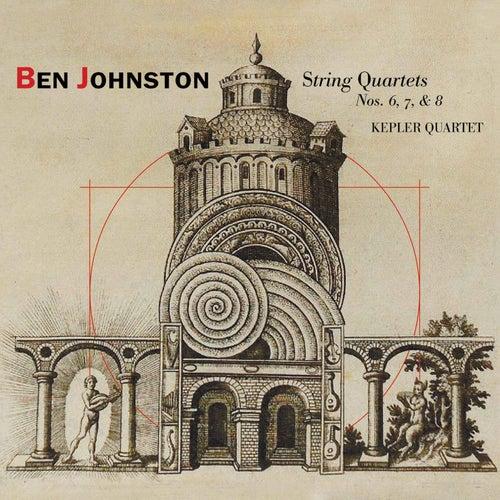 Play & Download Ben Johnston: String Quartets Nos. 6, 7, & 8 by Kepler Quartet | Napster