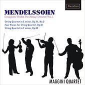 Mendelssohn: Complete Works for String Quartet, Vol. 1 by Maggini Quartet