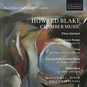 Blake: Chamber Music by Martyn Hill