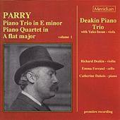 Parry: Piano Trio in E Minor - Piano Quartet in A-Flat Major, Vol. 1 by Yuko Inoue