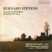 Stevens: Violin Concerto - Symphony No. 2 by Ernst Kovacic