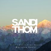 Play & Download I Wish I Was a Punk Rocker (Morlando Remix) by Sandi Thom | Napster