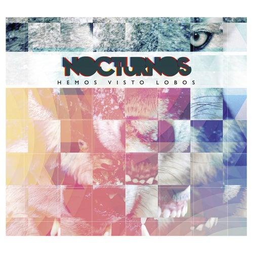 Play & Download Hemos Visto Lobos by Los Nocturnos   Napster