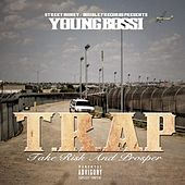 Play & Download T.R.A.P by Youngbossi | Napster
