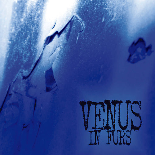 Play & Download Blue by The Venus In Furs | Napster