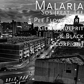 Sos (feat. Tee Pee Flow, Spirit Killer, Kulprit & Black Scorpion) by Malaria