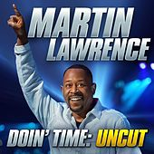 Play & Download Doin' Time: Uncut by Martin Lawrence | Napster