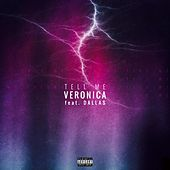 Play & Download Tell Me (feat. Dallas) by Veronica | Napster